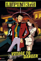 Lupin III: Voyage to Danger
