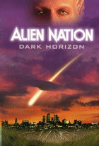 Alien Nation: Dark Horizon
