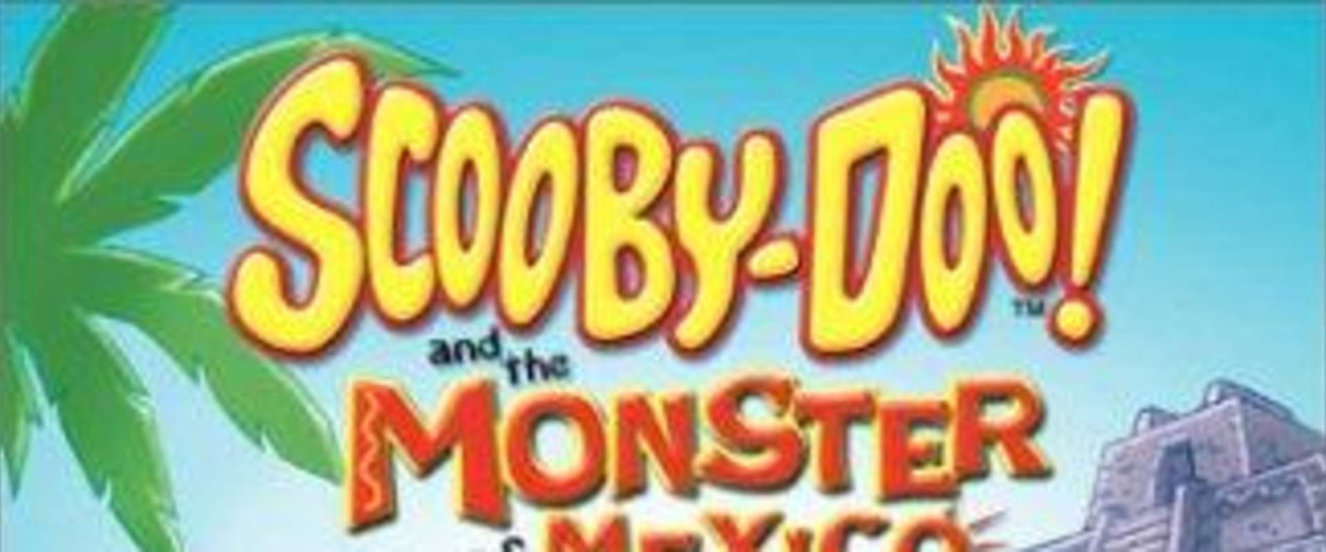 Scooby-Doo and the Monster of Mexico background 1