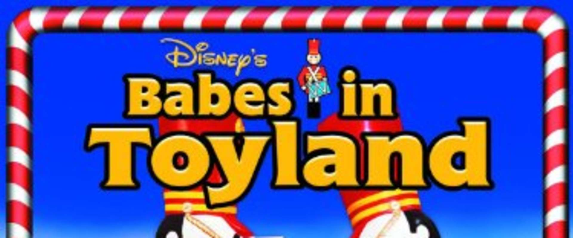 Babes in Toyland background 1