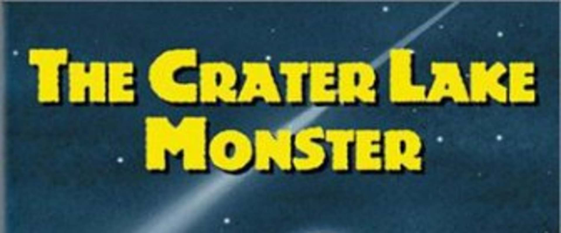 The Crater Lake Monster background 2