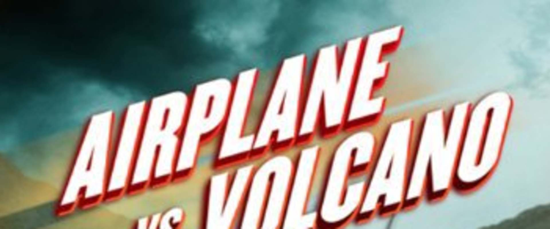Airplane vs. Volcano background 2