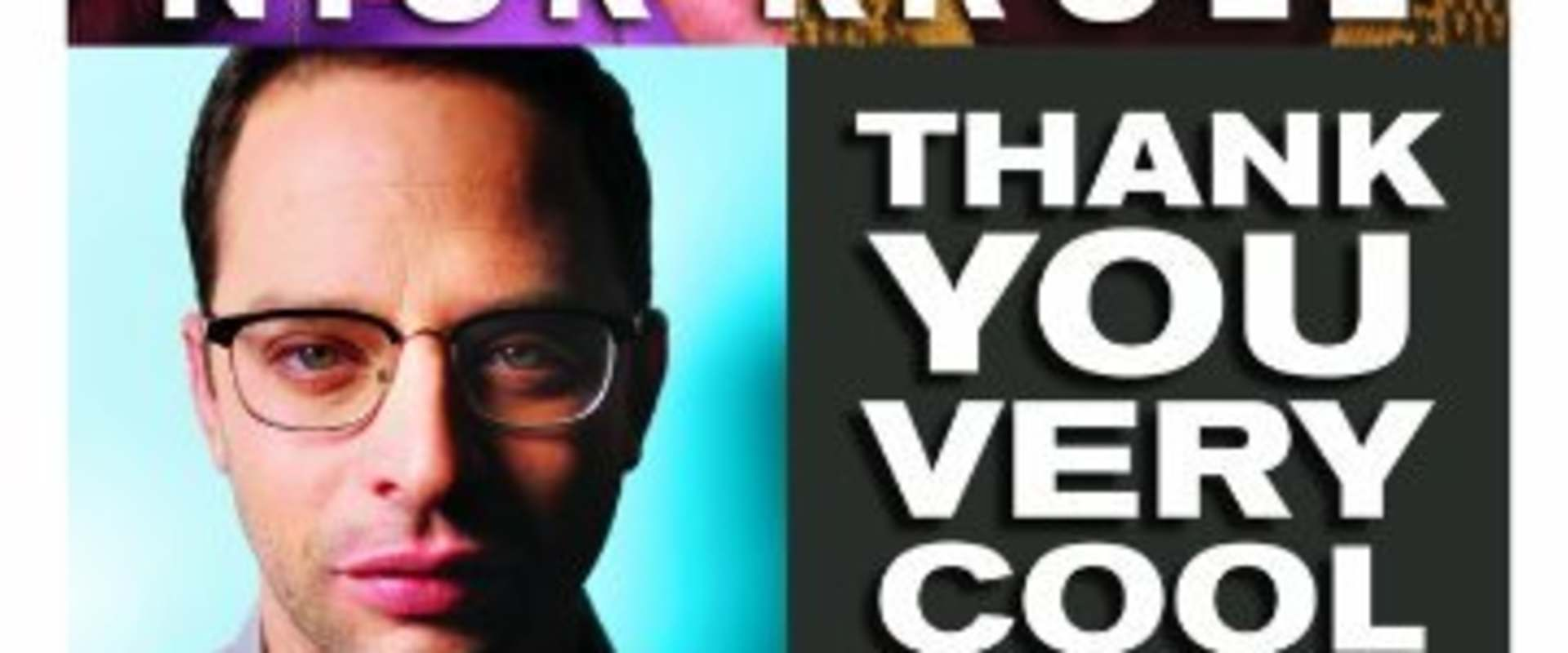 Nick Kroll: Thank You Very Cool background 1