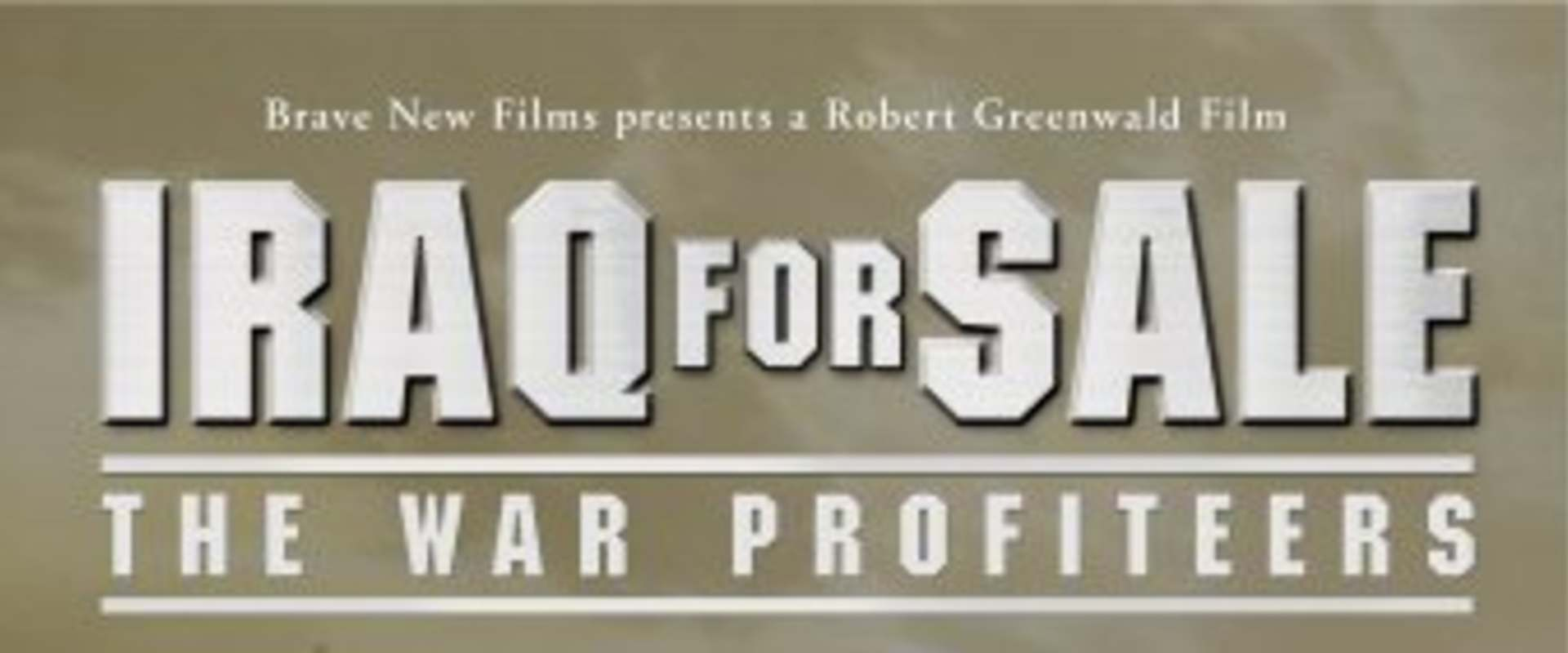 Iraq for Sale: The War Profiteers background 1