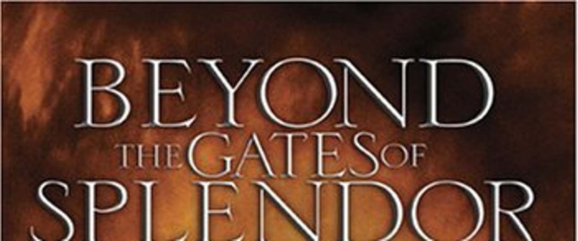 Beyond the Gates of Splendor background 2