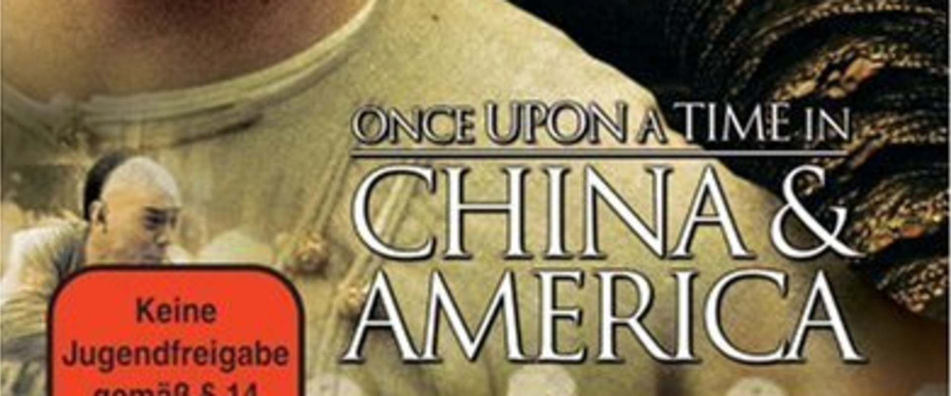 Once Upon a Time in China and America background 1