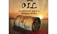 Blood and Oil: The Middle East in World War I Movie Still 2