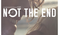 Not the End Movie Still 2