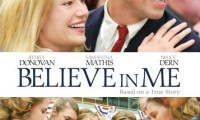 Believe in Me Movie Still 1