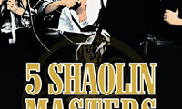 Five Shaolin Masters Movie Still 1