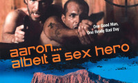 Aaron... Albeit a Sex Hero Movie Still 1