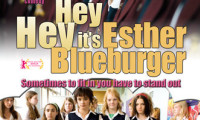 Hey Hey It's Esther Blueburger Movie Still 2