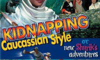 Kidnapping, Caucasian Style Movie Still 4