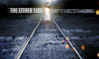 The Other Side of the Tracks Movie Still 1