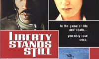 Liberty Stands Still Movie Still 3