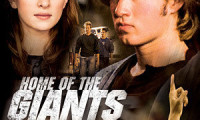 Home of the Giants Movie Still 1