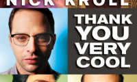 Nick Kroll: Thank You Very Cool Movie Still 1