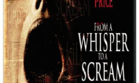 From A Whisper To A Scream Movie Still 2