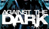 Against the Dark Movie Still 1