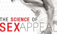 The Science of Sex Appeal Movie Still 1