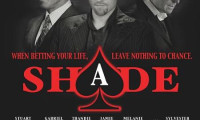Shade Movie Still 1