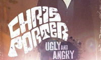 Chris Porter: Ugly and Angry Movie Still 1