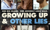 Growing Up and Other Lies Movie Still 1