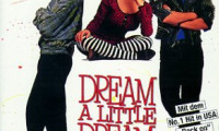 Dream a Little Dream Movie Still 2
