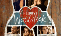 Always Woodstock Movie Still 1