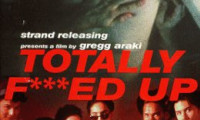 Totally F***ed Up Movie Still 2