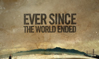Ever Since the World Ended Movie Still 1