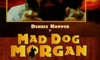 Mad Dog Morgan Movie Still 6