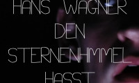 Warum Hans Wagner den Sternenhimmel hasst Movie Still 1