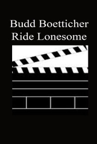 Ride Lonesome Poster 1