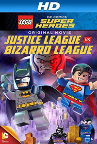 Lego DC Comics Super Heroes: Justice League vs. Bizarro League Poster 1