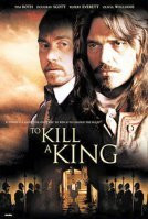 To Kill a King Poster 1