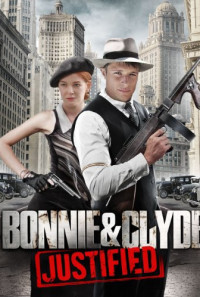 Bonnie & Clyde: Justified Poster 1