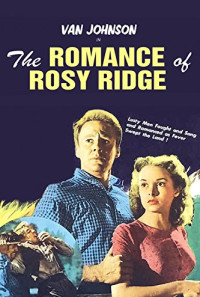 The Romance of Rosy Ridge Poster 1