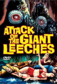 Attack of the Giant Leeches Poster 1