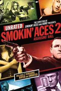 Smokin' Aces 2: Assassins' Ball Poster 1