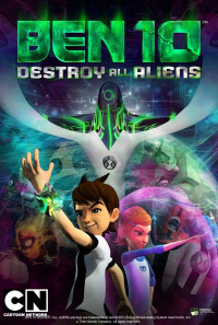 Ben 10: Destroy All Aliens Poster 1