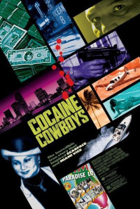 Cocaine Cowboys Poster 1