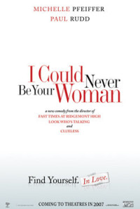 I Could Never Be Your Woman Poster 1