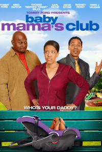 Baby Mama's Club Poster 1