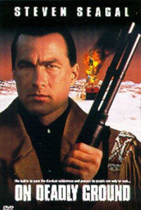 On Deadly Ground Poster 1
