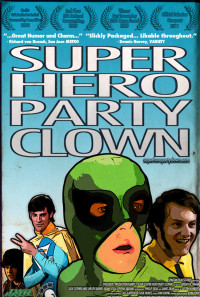 Super Hero Party Clown Poster 1