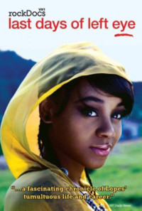 The Last Days of Left Eye Poster 1