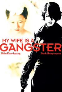 My Wife Is a Gangster Poster 1