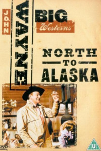 North to Alaska Poster 1