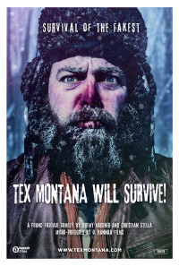 Tex Montana Will Survive! Poster 1